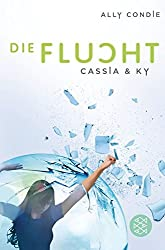 Cassia & Ky - Die Flucht (Matched, #2)