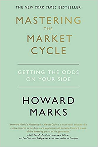 Mastering The Market Cycle: Getting the odds on your side: Amazon ...