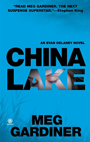 China Lake: An Evan Delaney Novel