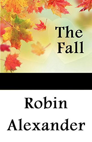 The Fall by [Alexander, Robin]