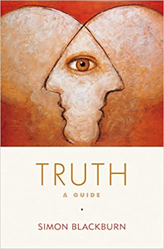 Truth a guide kindle edition by simon blackburn politics truth a guide kindle edition by simon blackburn politics social sciences kindle ebooks amazon fandeluxe Image collections