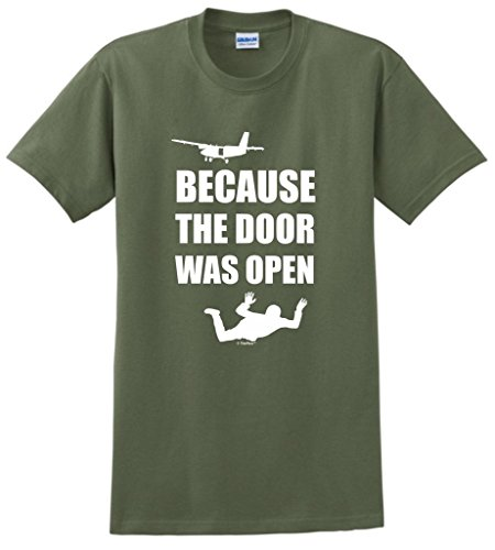 ThisWear Skydiving Gift Because The Door was Open Skydiver T-Shirt XL MlGrn