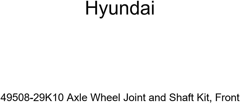 Front Genuine Hyundai 49508-29K10 Axle Wheel Joint and Shaft Kit