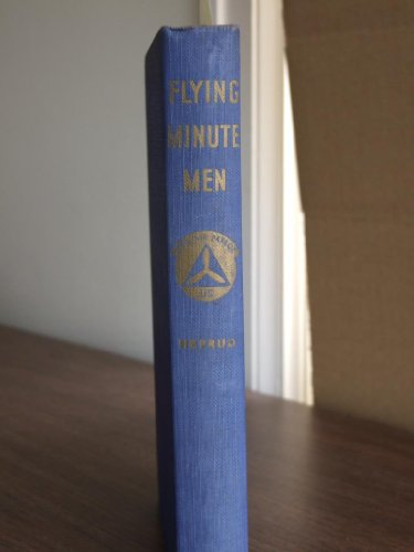 Flying Minute Men : the story of the Civil Air Patrol