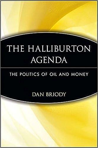 The Halliburton Agenda: The Politics of Oil and Money: The Politics of Oil and Money by Dan Briody (2005-12-06)