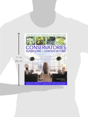 Designs & Planting for Conservatories Sunrooms & Garden Rooms