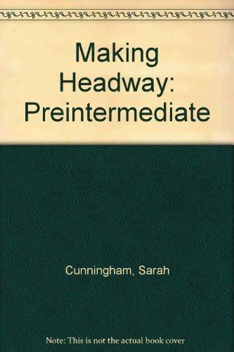 Making Headway: Preintermediate