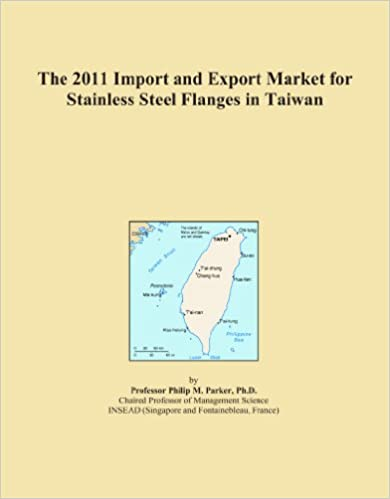 Book The 2011 Import and Export Market for Stainless Steel Flanges in Taiwan