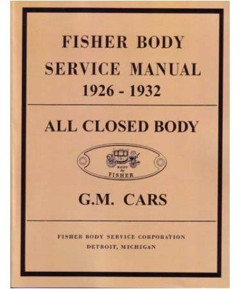 (1926 1931 1932 Buick Cadillac Chevrolet Body Shop Service Repair Manual Factory )