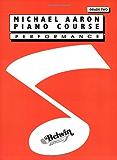 Michael Aaron Piano Course / Grade 2 / Performance