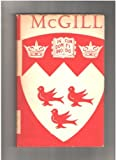 Front cover for the book McGill : The Story of a University by Hugh MacLennan
