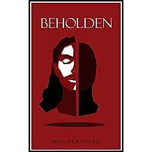 Beholden (English Edition)