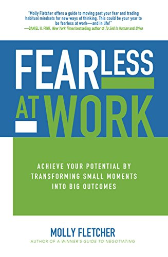 Amazon fearless at work achieve your potential by transforming fearless at work achieve your potential by transforming small moments into big outcomes by fandeluxe Images