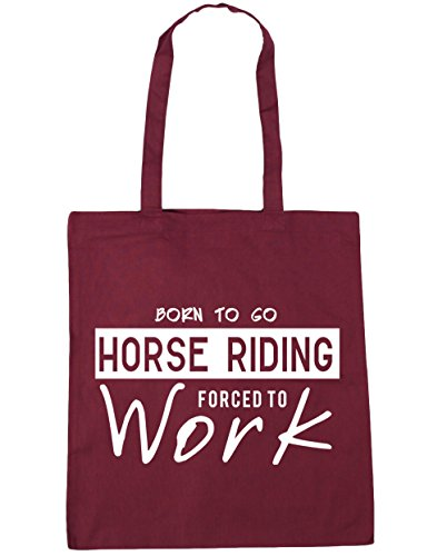HippoWarehouse Born to Go Horse Riding Forced to Work Tote Shopping Gym Beach Bag 42cm x38cm, 10 litres Burgundy