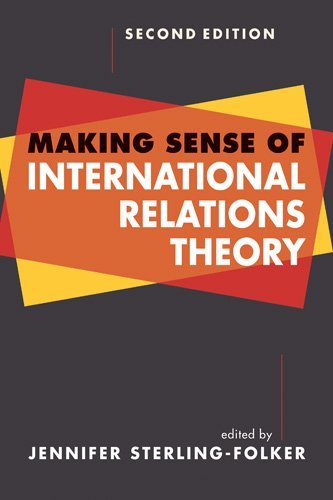 Making Sense of International Relations Theory by Sterling-Folker (ed) (30-Jul-2013) Textbook Binding