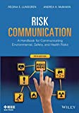 img - for Risk Communication: A Handbook for Communicating Environmental, Safety, and Health Risks, 5th Edition book / textbook / text book