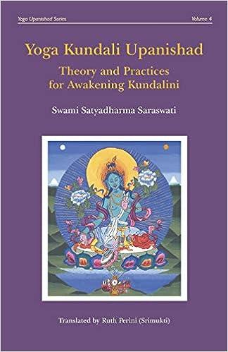 Yoga Kundali Upanishad: Theory and Practices for Awakening