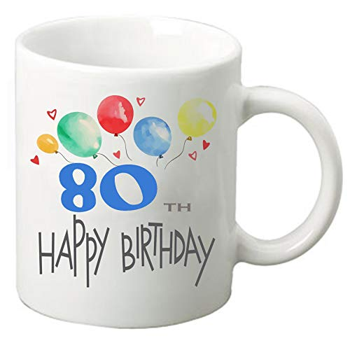 Happy Birthday 11 oz ounce Coffee Tea Mug Cup White Ceramic Celebration for Friends and Family (80th) -