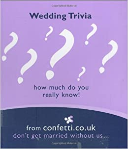 Amazon com: Wedding Trivia: How Much Do You Really Know? (Confetti