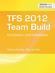 TFS 2012 Team Build - Architektur und Installation (shortcuts 69)