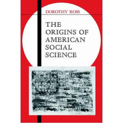 [ The Origins of American Social Science (Ideas in Context #19) By Ross, Dorothy ( Author ) Paperback 2004 ] PDF