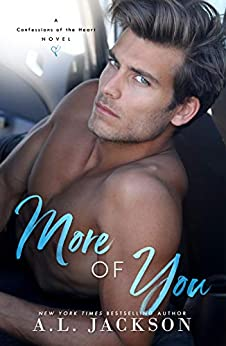 More of You: (A Stand-Alone Second Chance Romance) by [Jackson, A.L.]