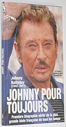 Amazon Fr Johnny Pour Toujours Johnny Hallyday 1943