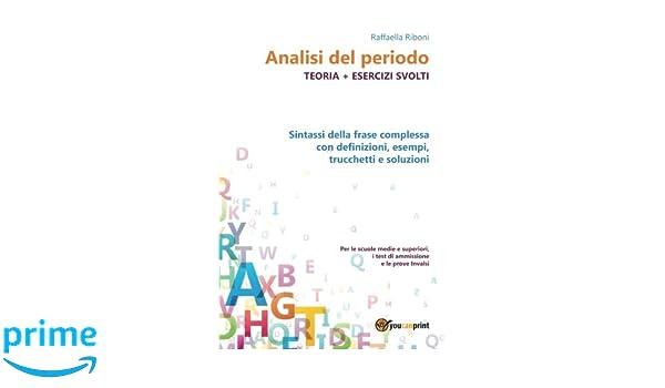 Analisi Del Periodo Teoria Esercizi Svolti Italian Edition