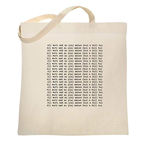 All Work And No Play Makes Jack A Dull Boy Horror Natural 15x15 inches Large Canvas Tote Bag Women (All Work And No Play Makes Jack A)