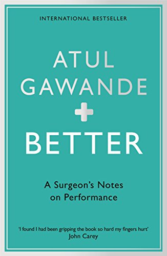 [EBOOK] Better: A Surgeon's Notes on Performance<br />[T.X.T]