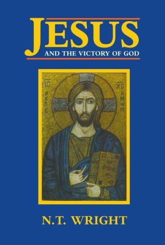 Jesus and the Victory of God: v. 1: Christian Origins and the Question of God