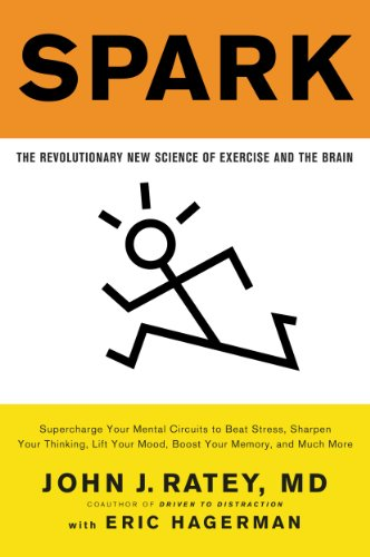 Spark: The Revolutionary New Science of Exercise and the Brain (English Edition)
