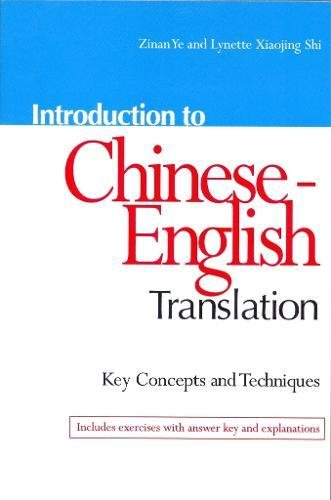 Introduction to Chinese-English Translation: Key Concepts and Techniques