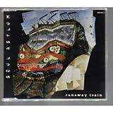 Runaway Train / Black Gold
