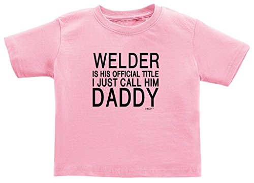Price comparison product image Baby Accessories Welder Official Title I Call Him Daddy Juvy T-Shirt 5/6 Pink