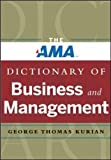 img - for The AMA Dictionary of Business and Management book / textbook / text book