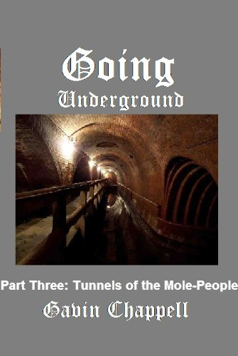 Tunnels of the Mole-People (Going Underground Book 3)