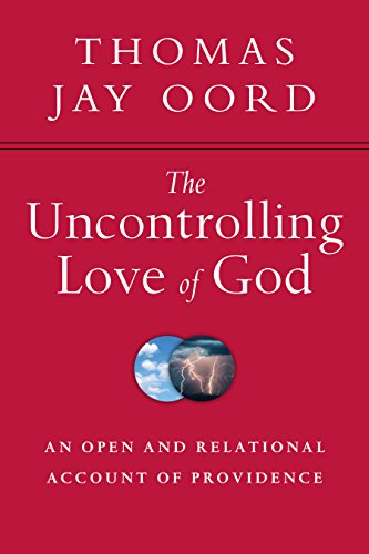 The uncontrolling love of god an open and relational account of the uncontrolling love of god an open and relational account of providence by oord fandeluxe Gallery