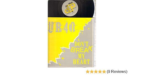 UB40, DON'T BREAK MY HEART, 12 inch vinyl, UK, DEP, 80S - 90S - 00S