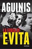 La Furia de Evita (Spanish Edition)