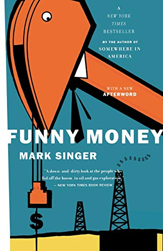 Funny Money by Mark Singer