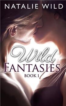 Wild Fantasies by [Wild, Natalie]