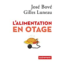 L'alimentation en otage (Angles & reliefs) (French Edition)