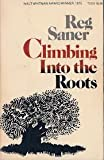 Climbing into the Roots, Reg Saner, 0060137622