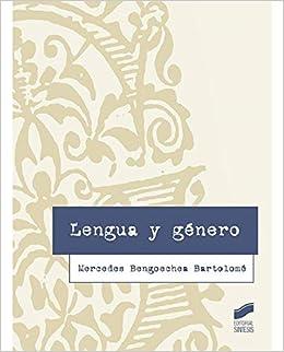 Lengua y género (Lingüística): Amazon.es: Mercedes Bengoechea ...