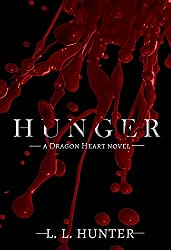 Hunger (The Dragon Heart Series Book 3)
