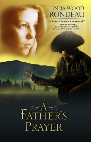 Book: A Father's Prayer by Linda Wood Rondeau