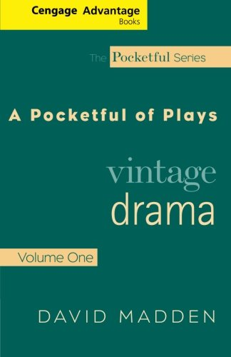 Thomson Advantage Books: A Pocketful of Plays: Vintage Drama, Volume I, (The Pocketful Series) (Best Plays In Madden 18)