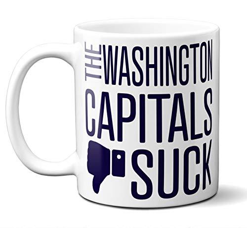 Funny Washington Hockey Capitals Suck Mug. Perfect Novelty Coffee Mug, Tea Cup Gift For Anyone Who Says I Hate The Capitals. 11 oz.