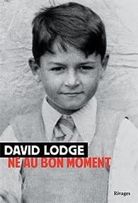 Né au bon moment par David Lodge